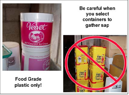 series of plastic containers, one with red circle and line showing you should not use former litter containers or other questionable containers for syrup.